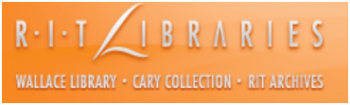 RIT Libraries is comprised of the Wallace Library, the Cary Collection, and RIT Archives